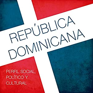 República Dominicana [The Dominican Republic] Audiobook