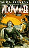 The Widowmaker (0553571605) by Mike Resnick