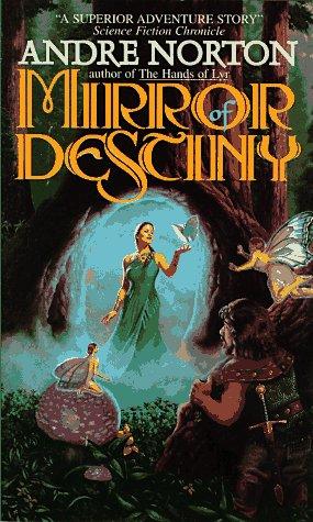 Mirror of Destiny (Five Senses, Bk. 2), Norton,Andre