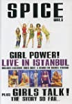 Spice Girls: Girl Power - Live In Ist...