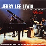 Jerry Lee Lewis Jerry Lee Lewis Live Star Club