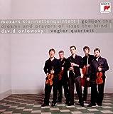 Golijov: The Dreams and Prayers of Isaac The Blind / Mozart: Klarinettenquintett KV 581