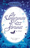 The Unfortunate Miss Fortunes (English Edition)
