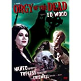 Orgy of the Dead ~ Criswell