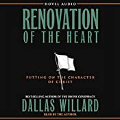 Renovation of the Heart: Putting on the Character of Christ | [Dallas Willard]