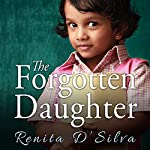 The Forgotten Daughter | Renita D'Silva