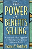 img - for The Power of Benefits Selling book / textbook / text book