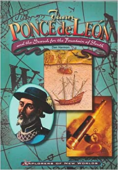 Juan Ponce de Leon (Explorers of the New Worlds) Library Binding