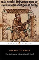 The History and Topography of Ireland (Classics)