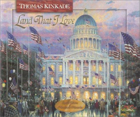 Land That I Love (Thomas Kinkade's Lighted Path Collection), Thomas Kinkade