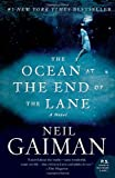 The Ocean at the End of the Lane: A Novel