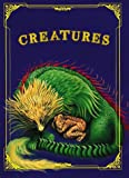 Creatures : A Book of Rhymes About Emotions and Experience for Children and Parents to Read, Talk About and Enjoy Together