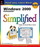 Windows 2000 Professional Simplified (Idg's 3-D Visual Series) (076453422X) by Wing, Kelleigh