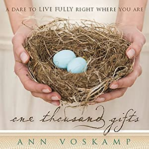 One Thousand Gifts Audiobook