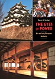 The Eyes of Power: Art and Early Tokugawa Authority (0824821785) by Gerhart, Karen M.