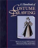 img - for Handbook of Costume Drawing, A book / textbook / text book