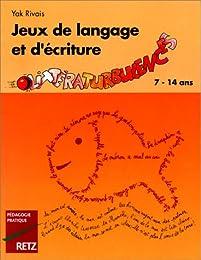 Jeux de langage et d'écriture