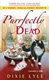 Purrfectly Dead (A Whiskey Tango Foxtrot Mystery)