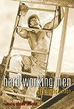 Hard Working Men: Gay Erotic Fiction