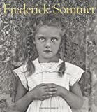 img - for The Art of Frederick Sommer: Photography, Drawing, Collage book / textbook / text book