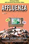 Affluenza: How Overconsumption Is Kil...