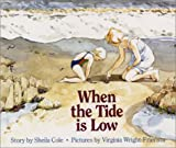 img - for When the Tide Is Low book / textbook / text book