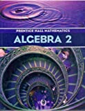 Prentice Hall Mathematics: Algebra 2