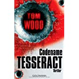 "Codename Tesseractvon ""Tom Wood"""