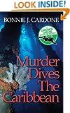 Murder Dives The Caribbean (Cinnamon Greene Adventure Mysteries Book 3)