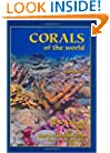 Corals of the World, Vol. 1, 2, 3 (in Slip Cover)