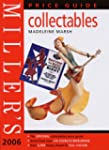 Miller's Collectables Price Guide 2006
