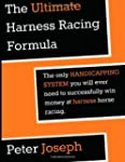 The Ultimate Harness Racing Formula:...