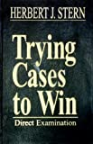 img - for Trying Cases to Win: Direct Examination (Trial Practice Library) book / textbook / text book