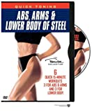 Quick Toning: Abs Arms & Lower Body of Steel [DVD] [Import]
