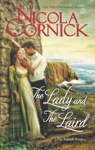 The Lady and the Laird (Scottish Brides) by Nicola Cornick