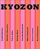 img - for Kyozon: Mariko Mori, Takashi Murakami book / textbook / text book