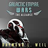 The Alliance: Galactic Empire Wars, Book 4