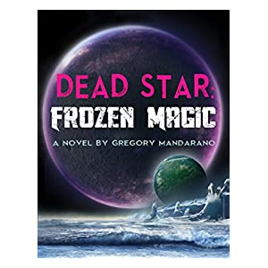 Dead Star: Frozen Magic