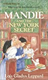 Mandie and the New York Secret (Mandie, Book 36)