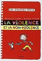 Violence et la non-violence (la)