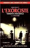 echange, troc L'Exorciste - Version Intégrale [VHS]