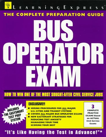 Bus Operator Exam (Learningexpress Civil Service Library)