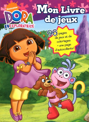 Mon livre de jeux Dora l'exploratrice  Lacharron, Delphine, grand format