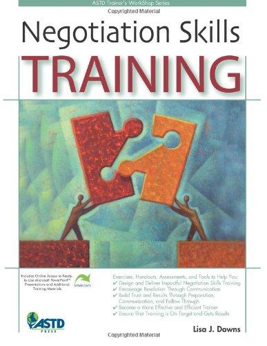 Negotiation Skills Training (ASTD Trainer's Workshop Series) (Astd's Trainer's Workshop)