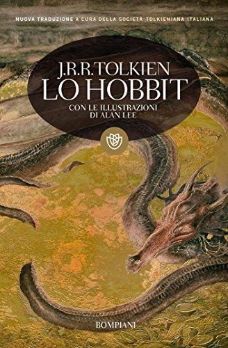 John Ronald Reuel Tolkien - Lo Hobbit (illustrato): Con le illustrazioni di Alan Lee (I grandi tascabili) (Italian Edition)