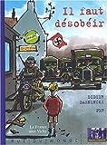 """Afficher """"Les Trois secrets d'Alexandra n° 1 Il faut désobéir"""""""