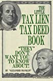 img - for The Little Tax Lien Tax Deed Book (