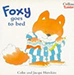 Foxy Goes to Bed (Collins Toddler)