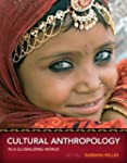 Cultural Anthropology in a Globalizin...