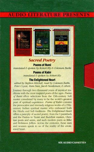 Sacred Poetry: The Enlightened Heart / Poems of Rumi / Poems of Kabir